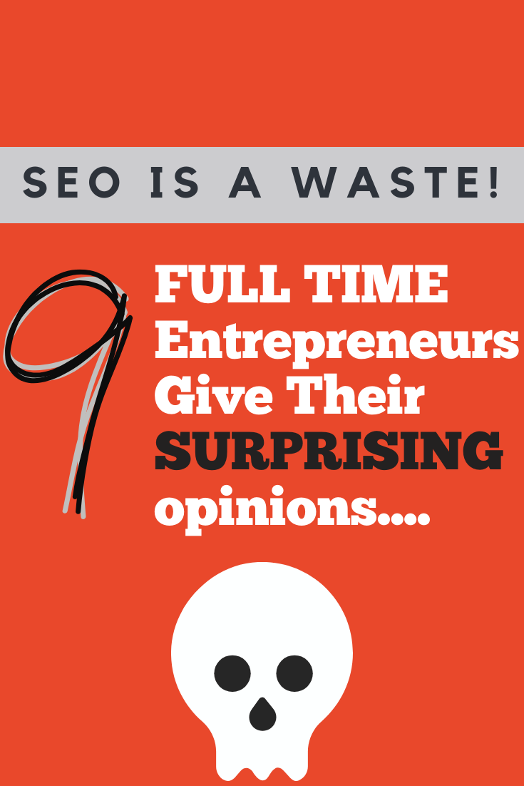 SEO traffic is a waste  of time
